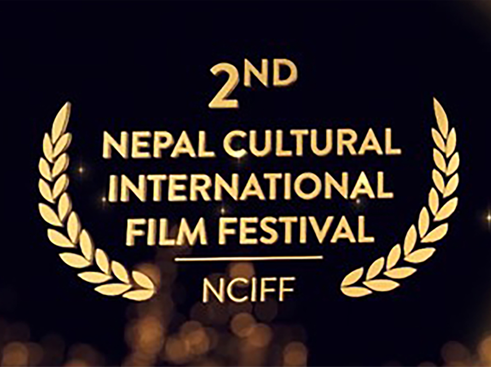 2nd Nepal Cultural International Film Festival (NCIFF)